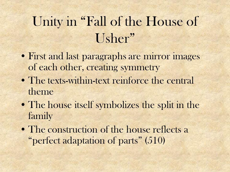 Unity in Fall of the House of Usher