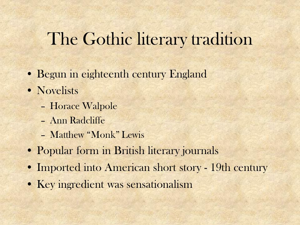 The Gothic literary tradition
