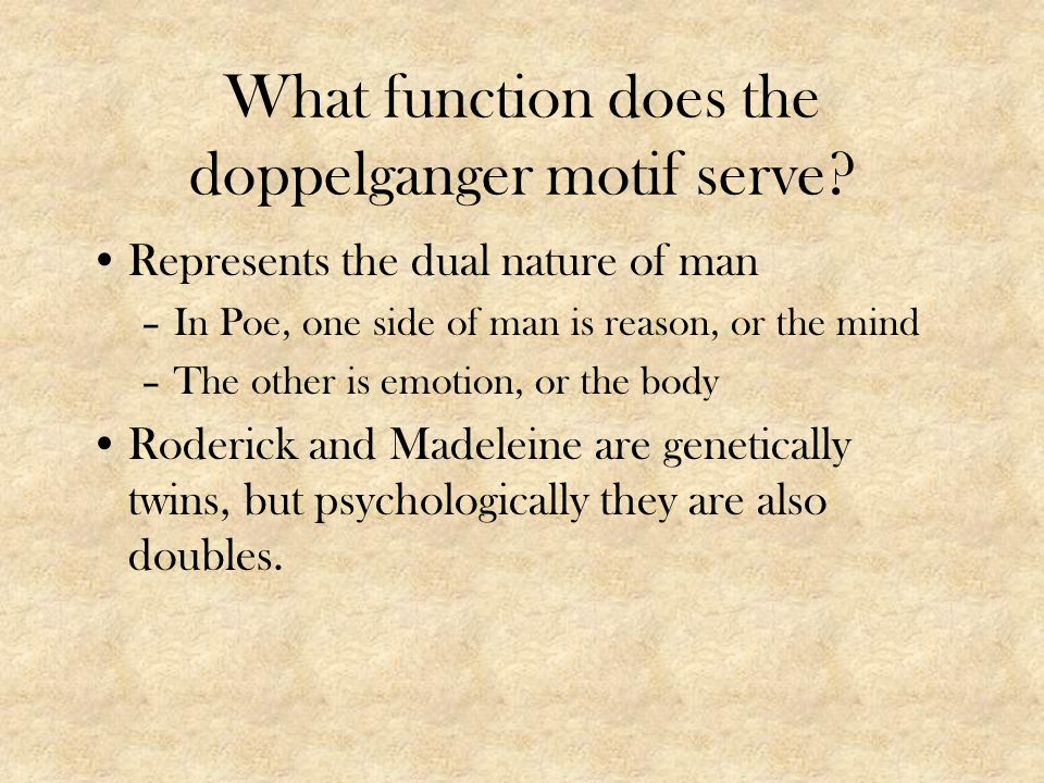 What function does the doppelganger motif serve