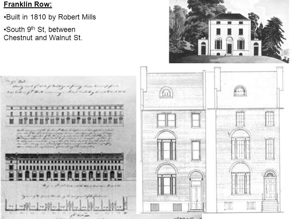Built in 1810 by Robert Mills