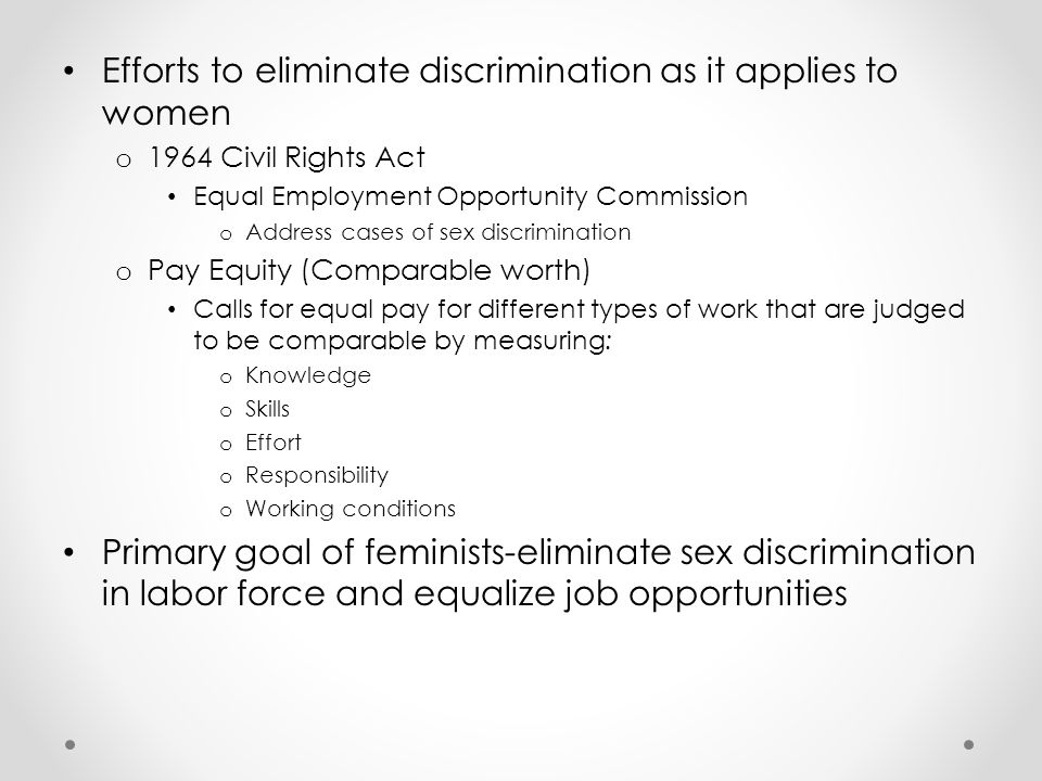 Efforts to eliminate discrimination as it applies to women