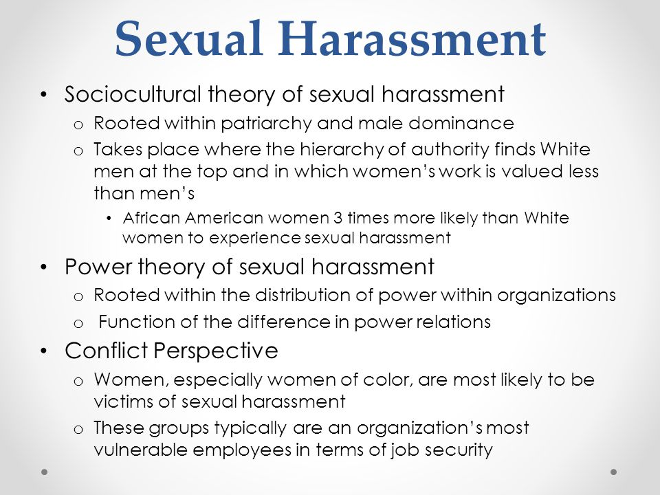 Sexual Harassment Sociocultural theory of sexual harassment