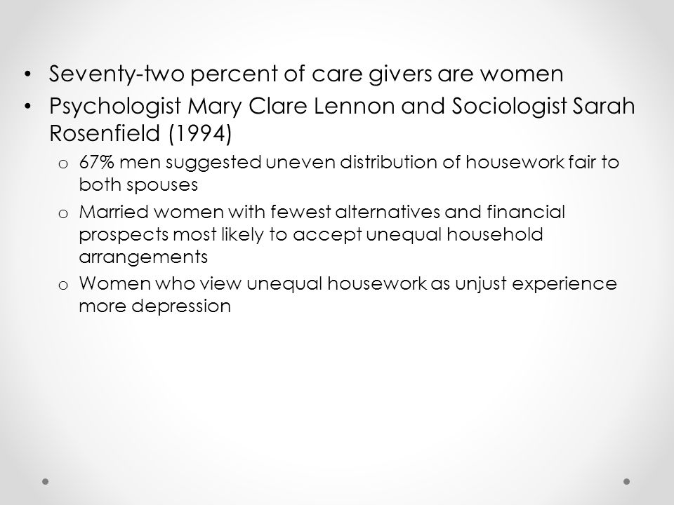 Seventy-two percent of care givers are women