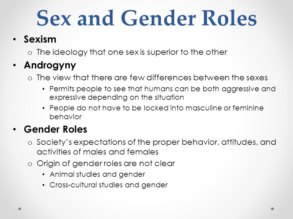 Sex and Gender Roles Sexism Androgyny Gender Roles