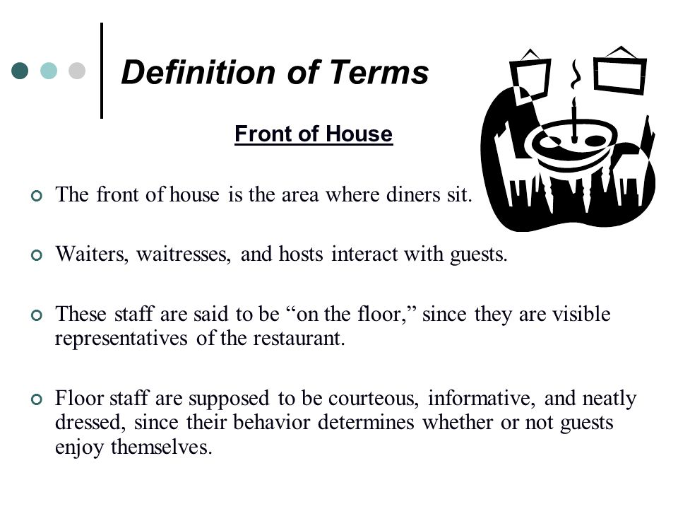 Definition of Terms Front of House