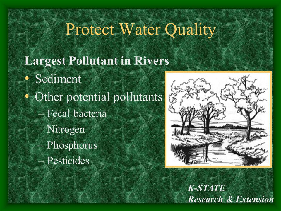 Protect Water Quality Largest Pollutant in Rivers Sediment