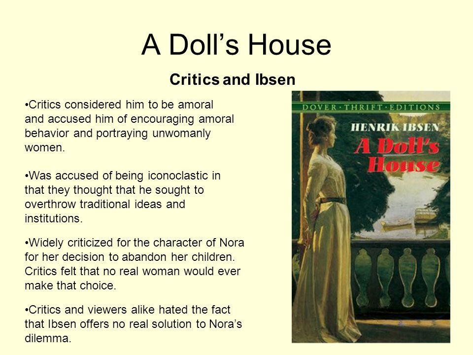 A Doll's House Critics and Ibsen