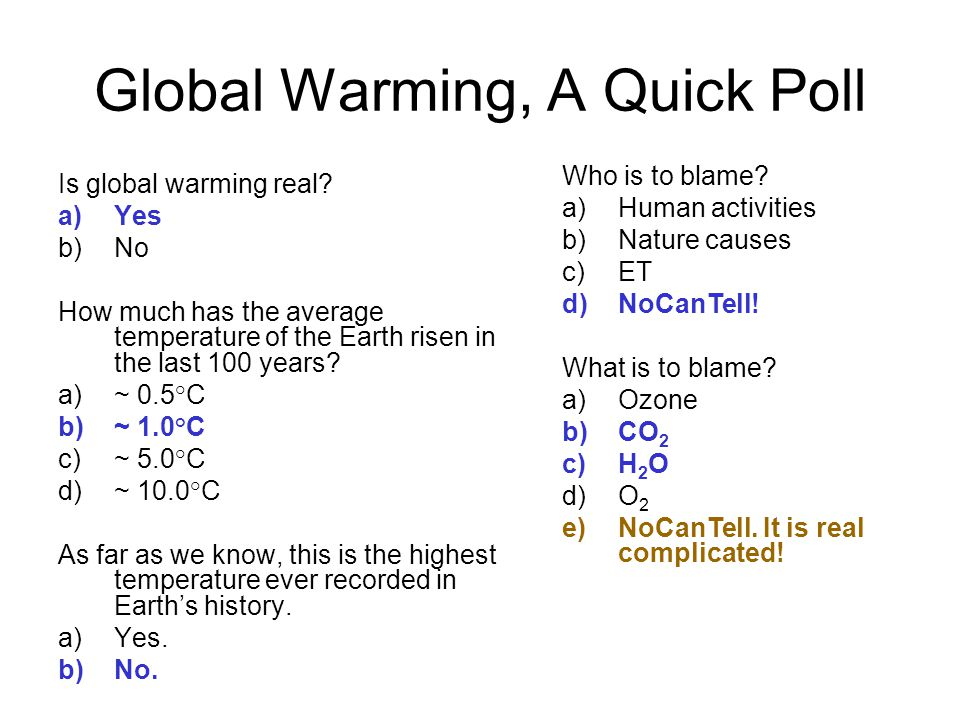 Global Warming, A Quick Poll