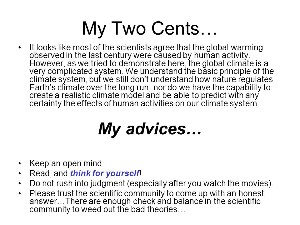 My Two Cents… My advices…