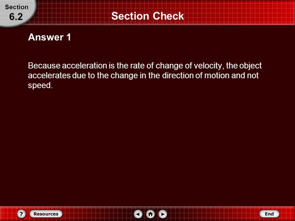 Section Section Check. 6.2. Answer 1.