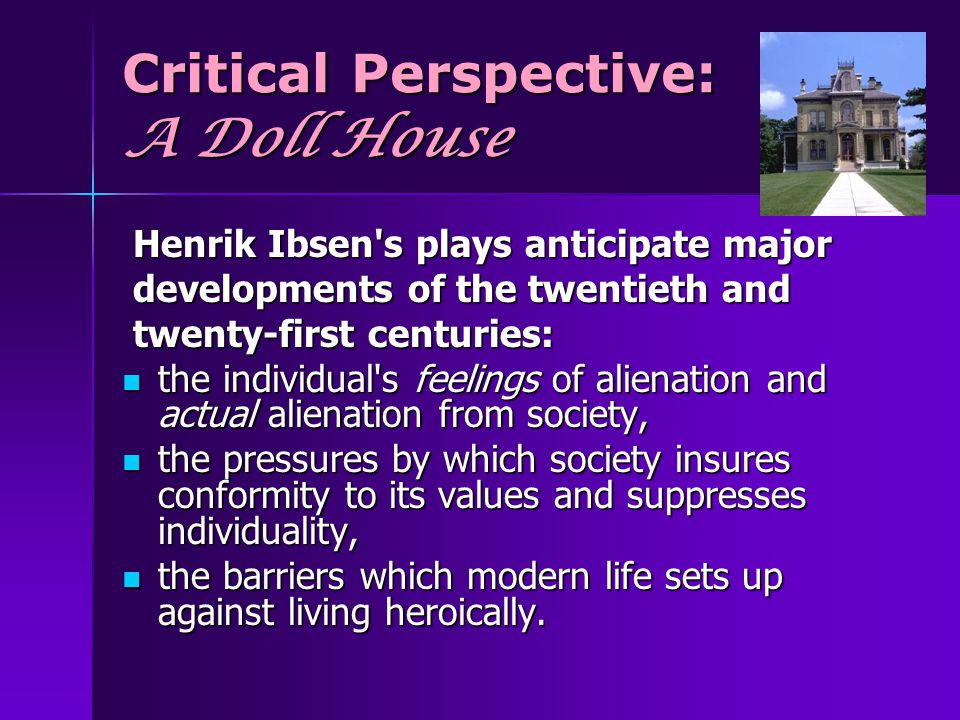 Critical Perspective: A Doll House