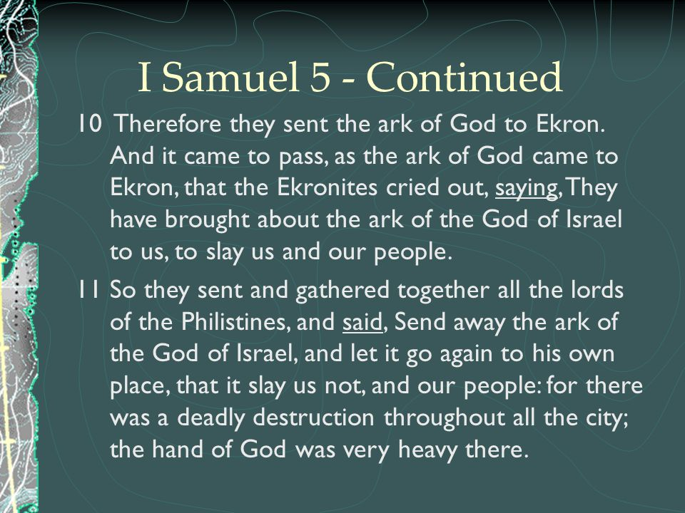I Samuel 5 - Continued
