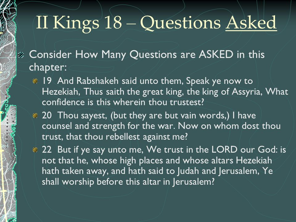II Kings 18 – Questions Asked