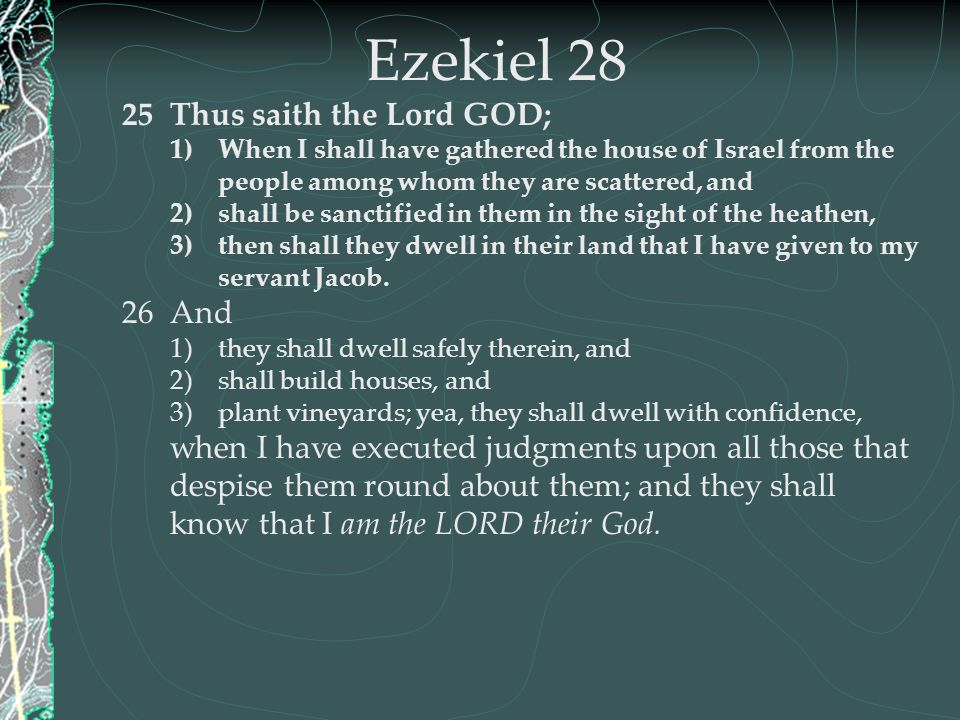 Ezekiel 28 Thus saith the Lord GOD; And