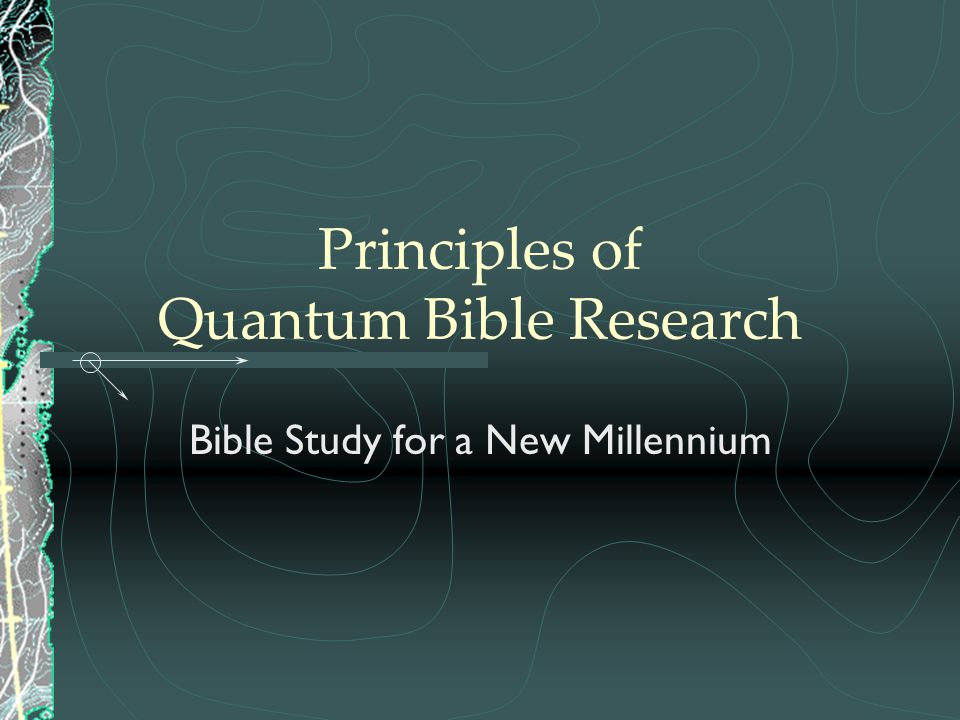 Principles of Quantum Bible Research