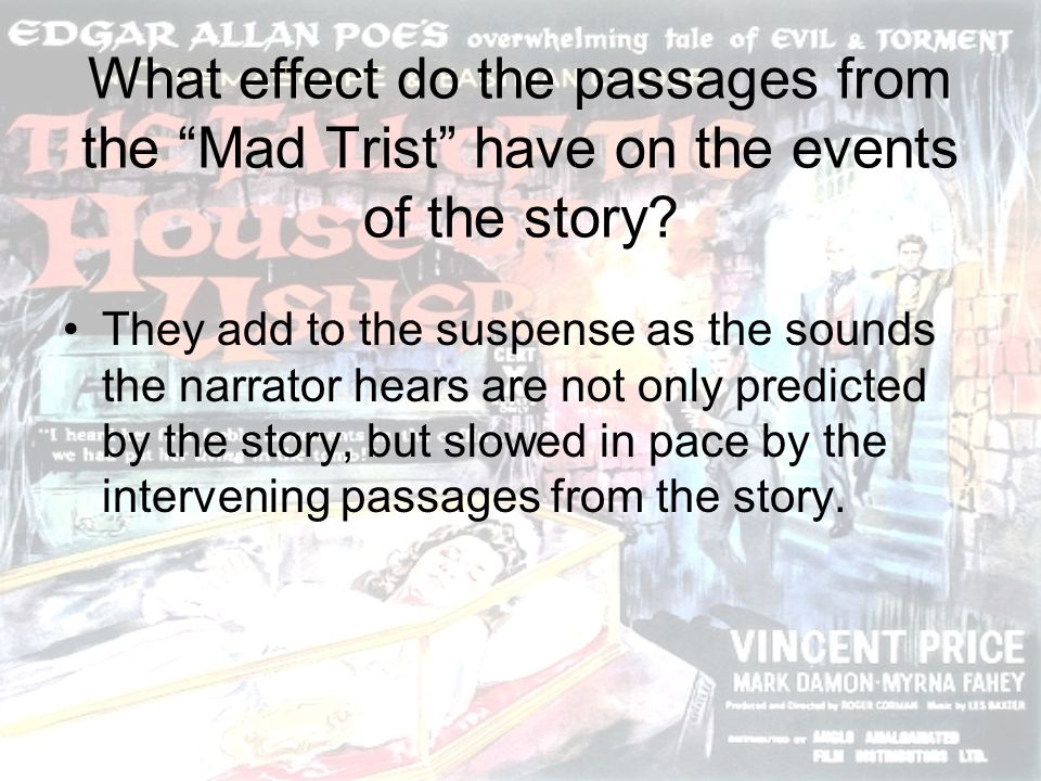 What effect do the passages from the Mad Trist have on the events of the story