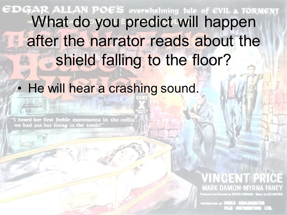 What do you predict will happen after the narrator reads about the shield falling to the floor