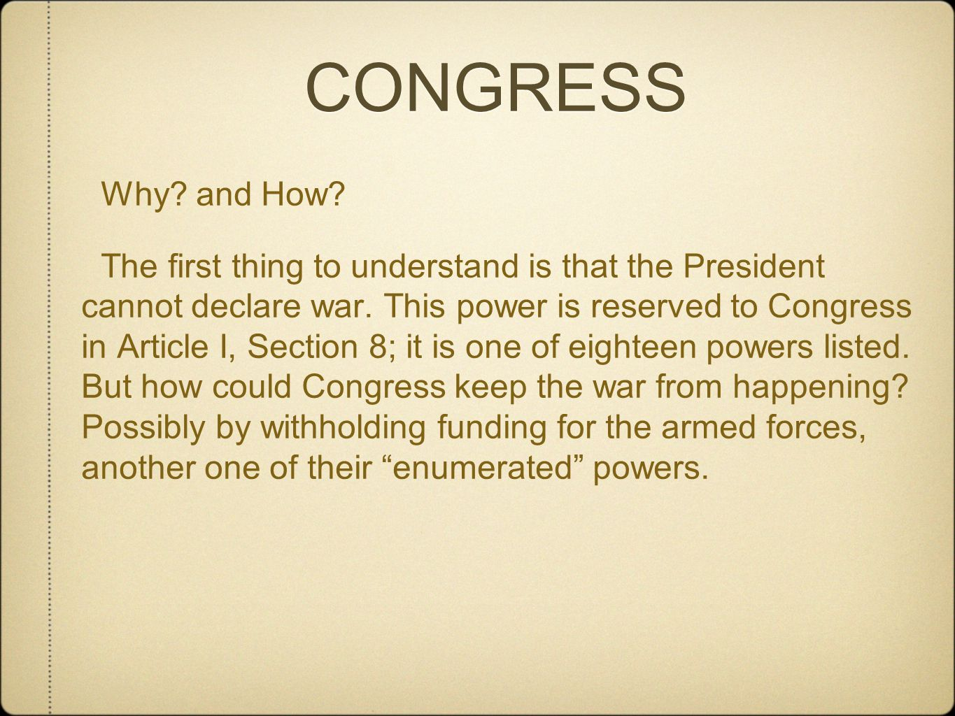 CONGRESS Why and How