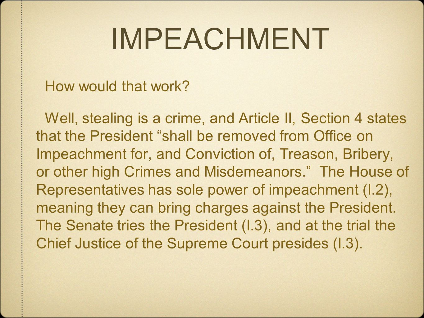 IMPEACHMENT How would that work