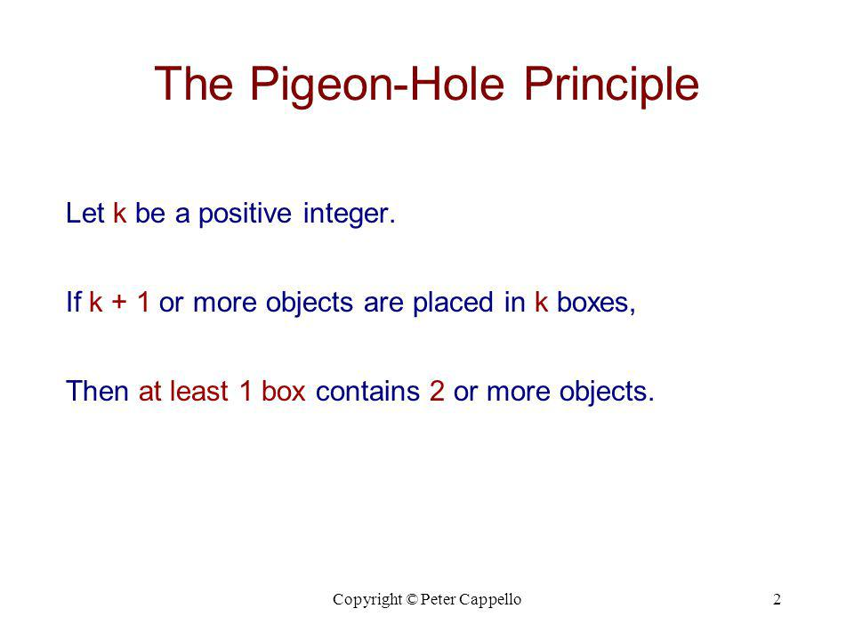 The Pigeon-Hole Principle