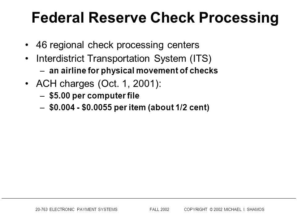 Federal Reserve Check Processing