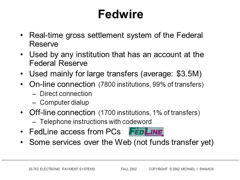 Fedwire Real-time gross settlement system of the Federal Reserve