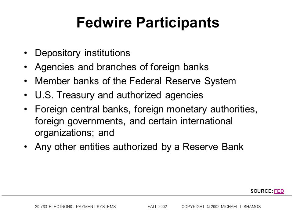 Fedwire Participants Depository institutions