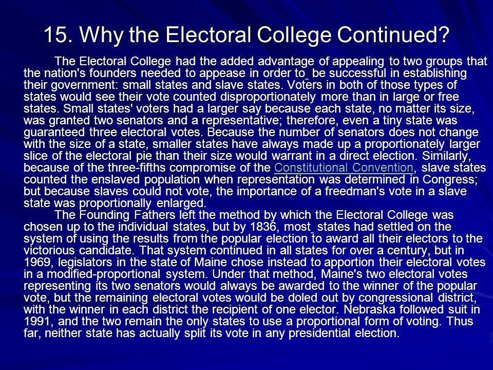 15. Why the Electoral College Continued