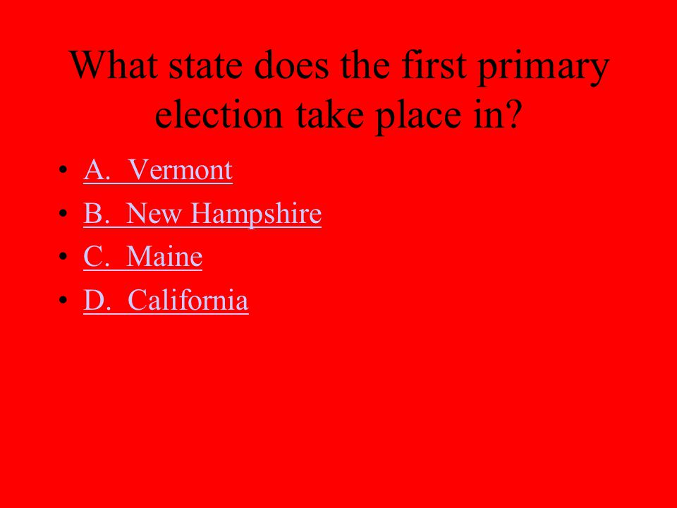 What state does the first primary election take place in