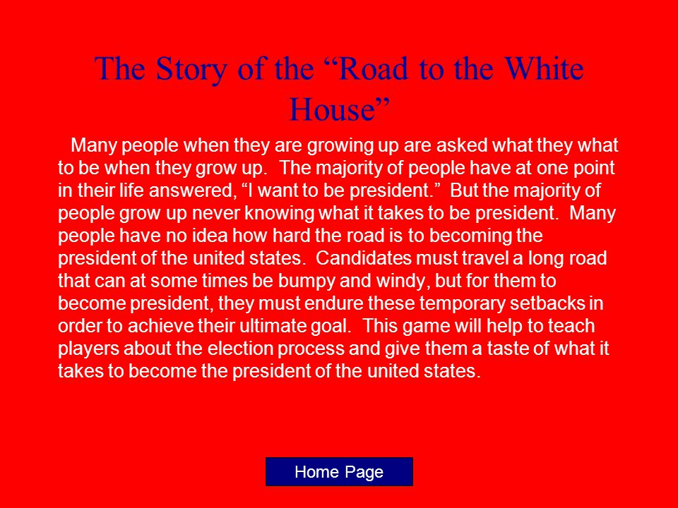 The Story of the Road to the White House