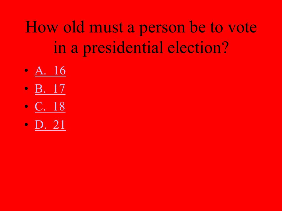 How old must a person be to vote in a presidential election