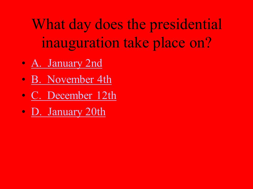 What day does the presidential inauguration take place on