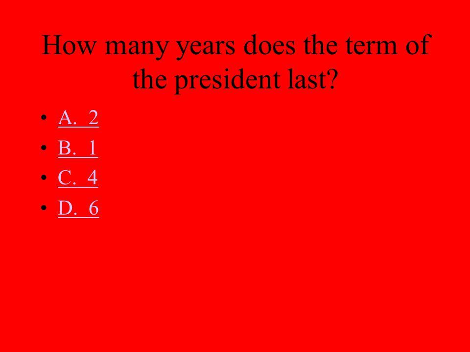 How many years does the term of the president last