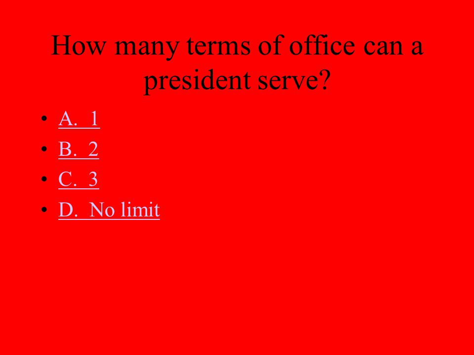 How many terms of office can a president serve
