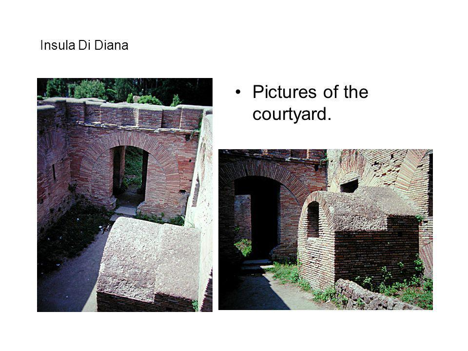 Pictures of the courtyard.