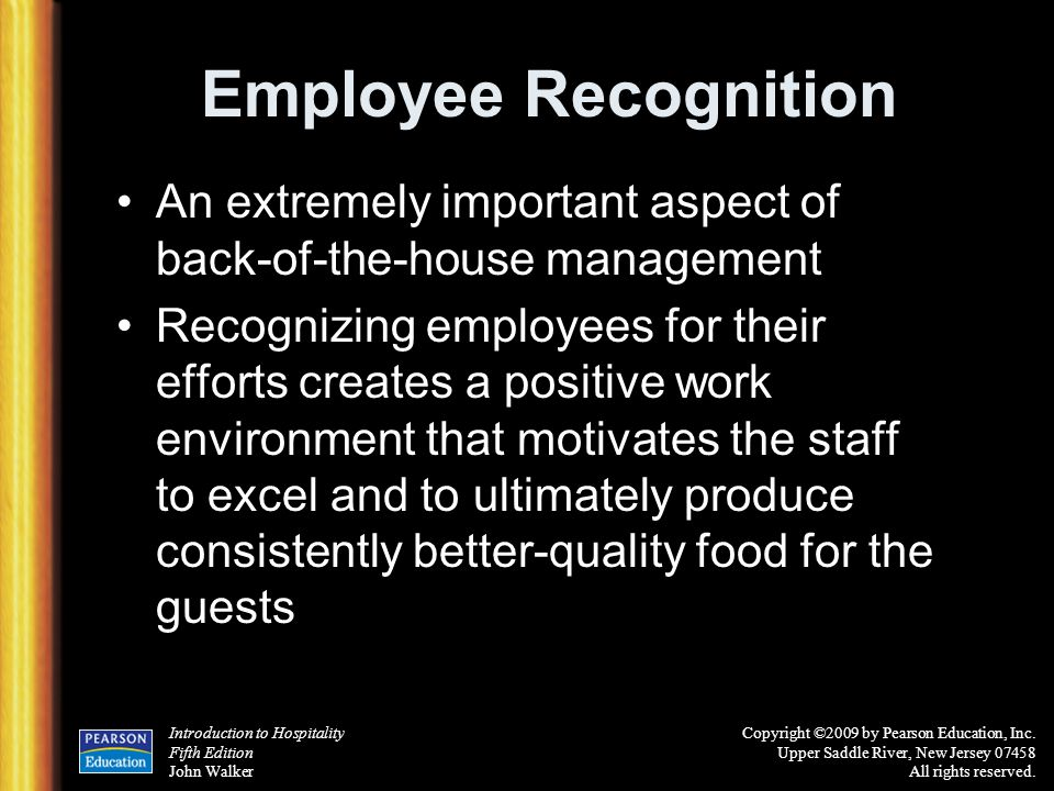 Employee Recognition An extremely important aspect of back-of-the-house management.