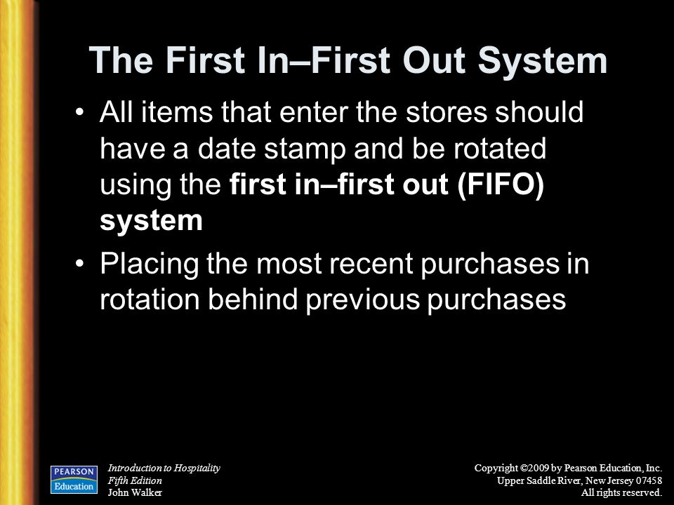 The First In–First Out System