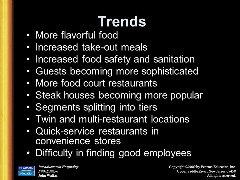 Trends More flavorful food Increased take-out meals