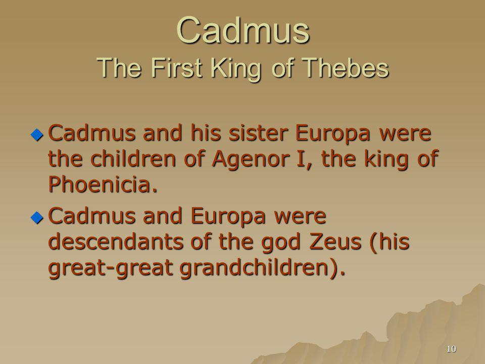 Cadmus The First King of Thebes