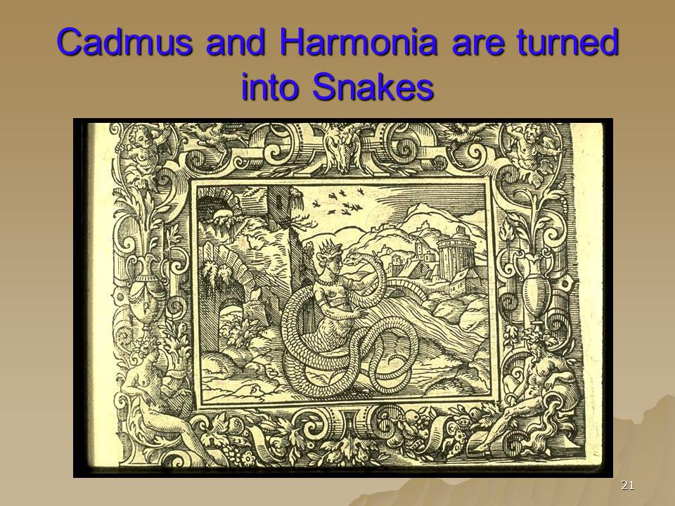 Cadmus and Harmonia are turned into Snakes