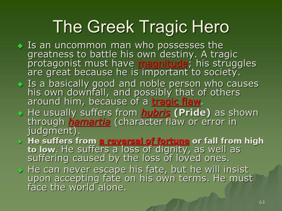 The Greek Tragic Hero