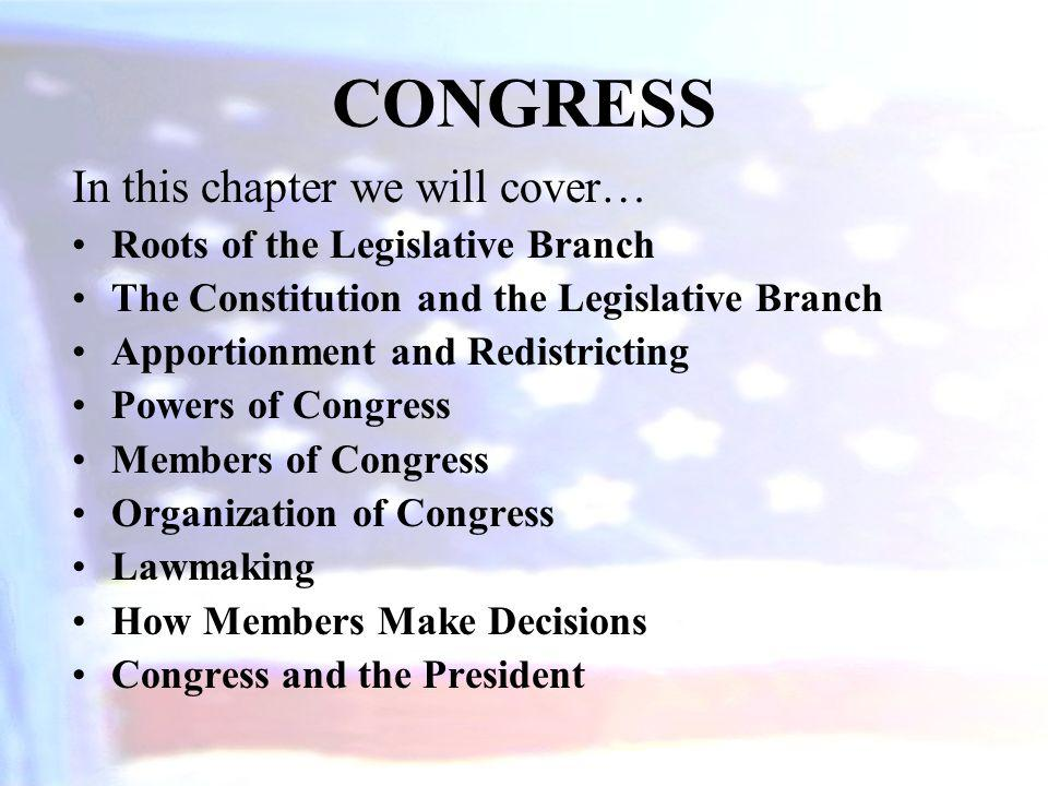 CONGRESS In this chapter we will cover…