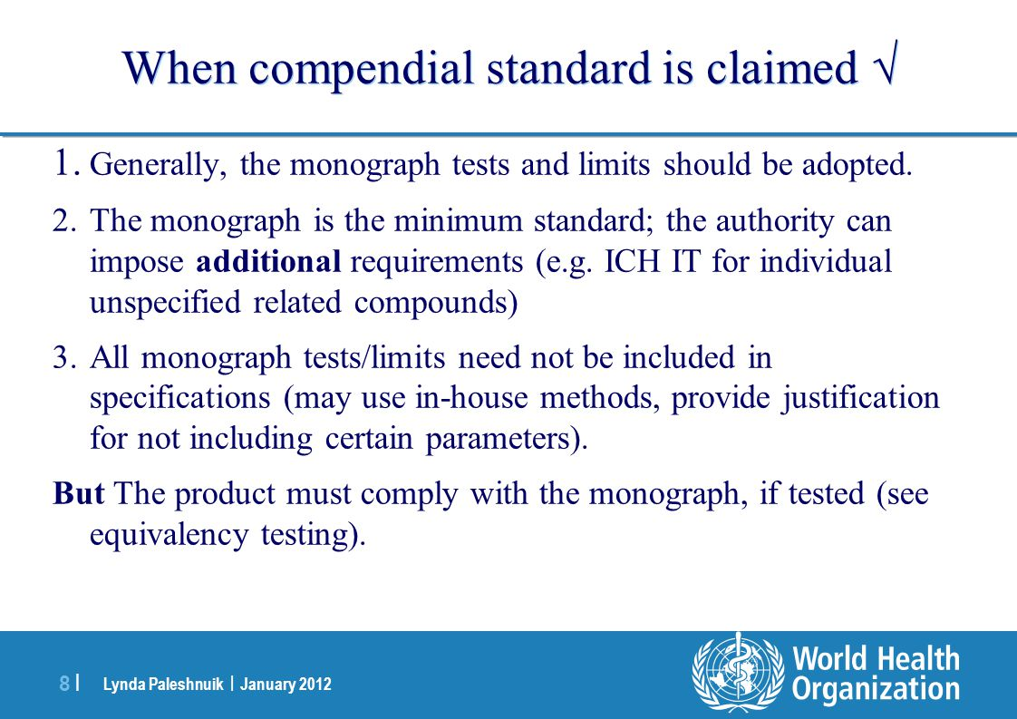 When compendial standard is claimed 
