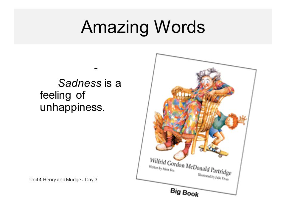 Amazing Words sadness - Sadness is a feeling of unhappiness.