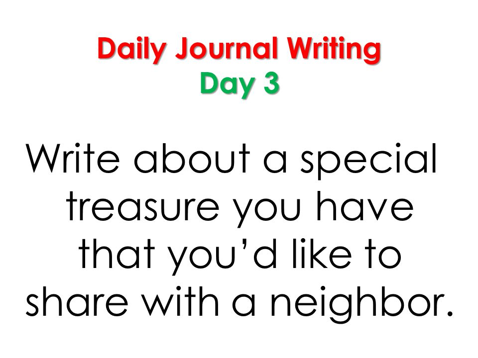 Daily Journal Writing Day 3