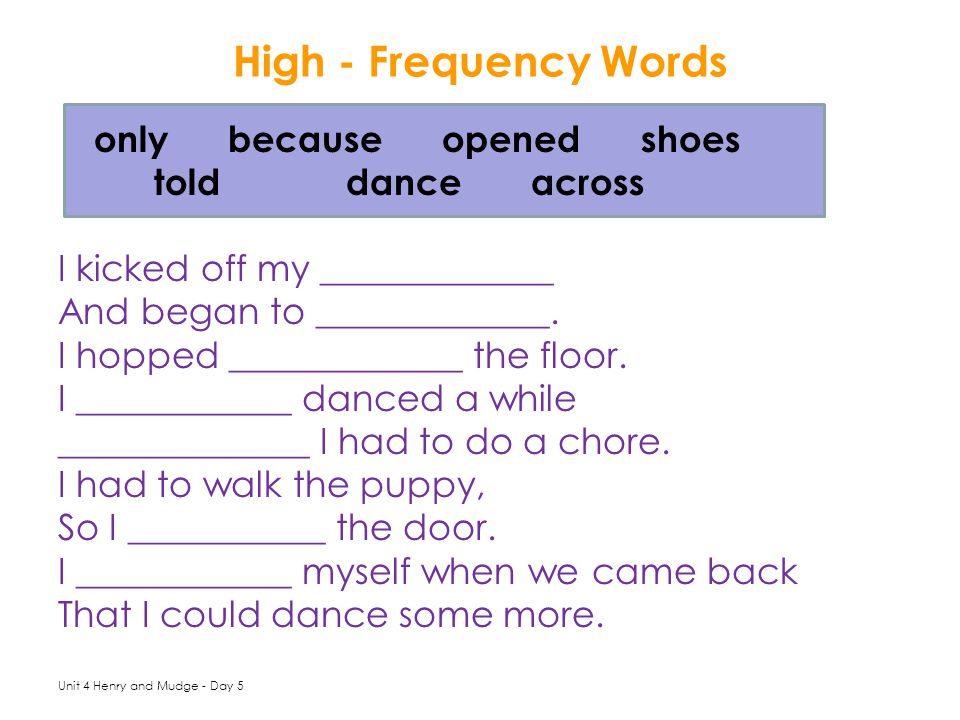 High - Frequency Words only because opened shoes told dance across