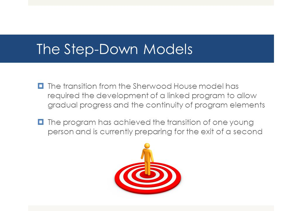 The Step-Down Models