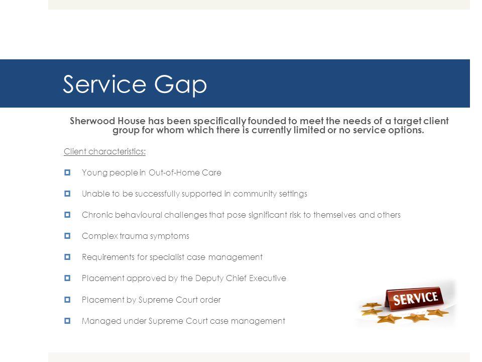 Service Gap