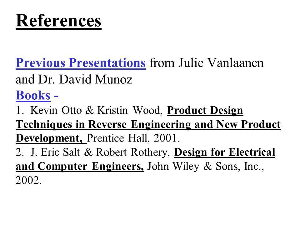 References Previous Presentations from Julie Vanlaanen and Dr
