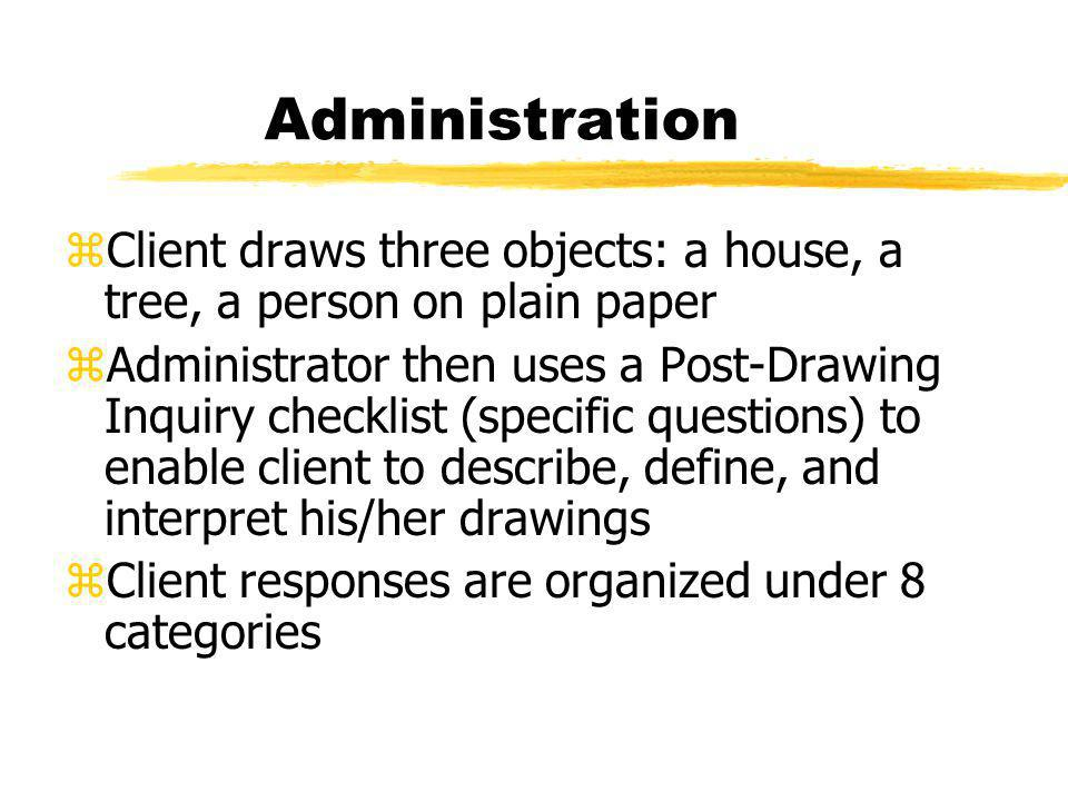 Administration Client draws three objects: a house, a tree, a person on plain paper.